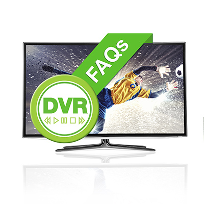 DVR Frequently Asked Questions